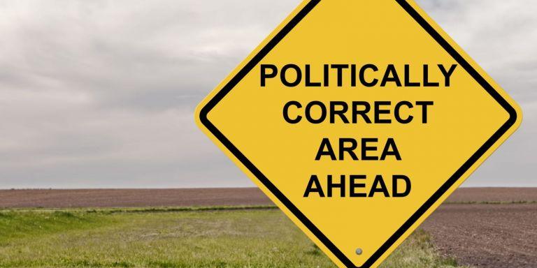 Η οργανωμένη παράνοια της πολιτικής ορθότητας – Στόχος οι κοινωνίες